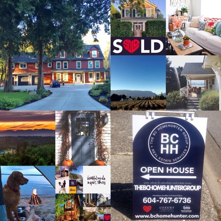 @BCHOMEHUNTER  THE BC HOME HUNTER GROUP METRO VANCOUVER I FRASER VALLEY I BC URBAN & SUBURBAN REAL ESTATE SALES  WE SELL REAL ESTATE - DIFFERENTLY!  We are BCHH and we specialize in YOU. Our BCHH real estate team S❤️LD is recognized everywhere as our trademark for not just selling your home differently but more importantly how we treat each and every buyer, seller and our communities!  Whether your a Metro Vancouver, Fraser Valley or BC Home Hunter our BCHH real estate experts know your way home. You've noticed we're different. We specialize in you.  We all reach that time in our lives: the moment when we're ready to settle down, plant deep roots and plan for the future.  Like us on Facebook and follow us on Twitter, Instagram, YouTube, Pinterest, Tumblr and Google+ today.  #Calgary #Edmonton #Toronto #Vancouver #WhiteRock #SouthSurrey #WestVancouver #Langley #MapleRidge #NorthVancouver #Langley #FraserValley #Burnaby #FortLangley #PittMeadows #Delta #Richmond #CoalHarbour #Surrey #Abbotsford #FraserValley #Kerrisdale #Cloverdale #Coquitlam #EastVan #Richmond #PortMoody #Yaletown #CrescentBeach #Clayton #MorganCreek #FraserValleyHomeHunter #VancouverHomeHunter  Considering buying or selling any Metro Vancouver, Fraser Valley or BC real estate? Call our passionate real estate experts at THE BC HOME HUNTER GROUP today, 604-767-6736.  @BCHOMEHUNTER: THE BC HOME HUNTER GROUP Be where you are; or you'll miss your life.