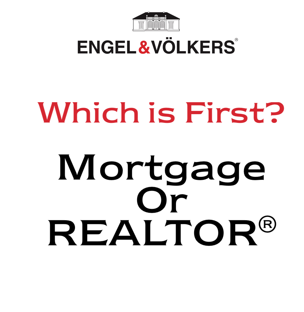 Mortgage or Realtor First?