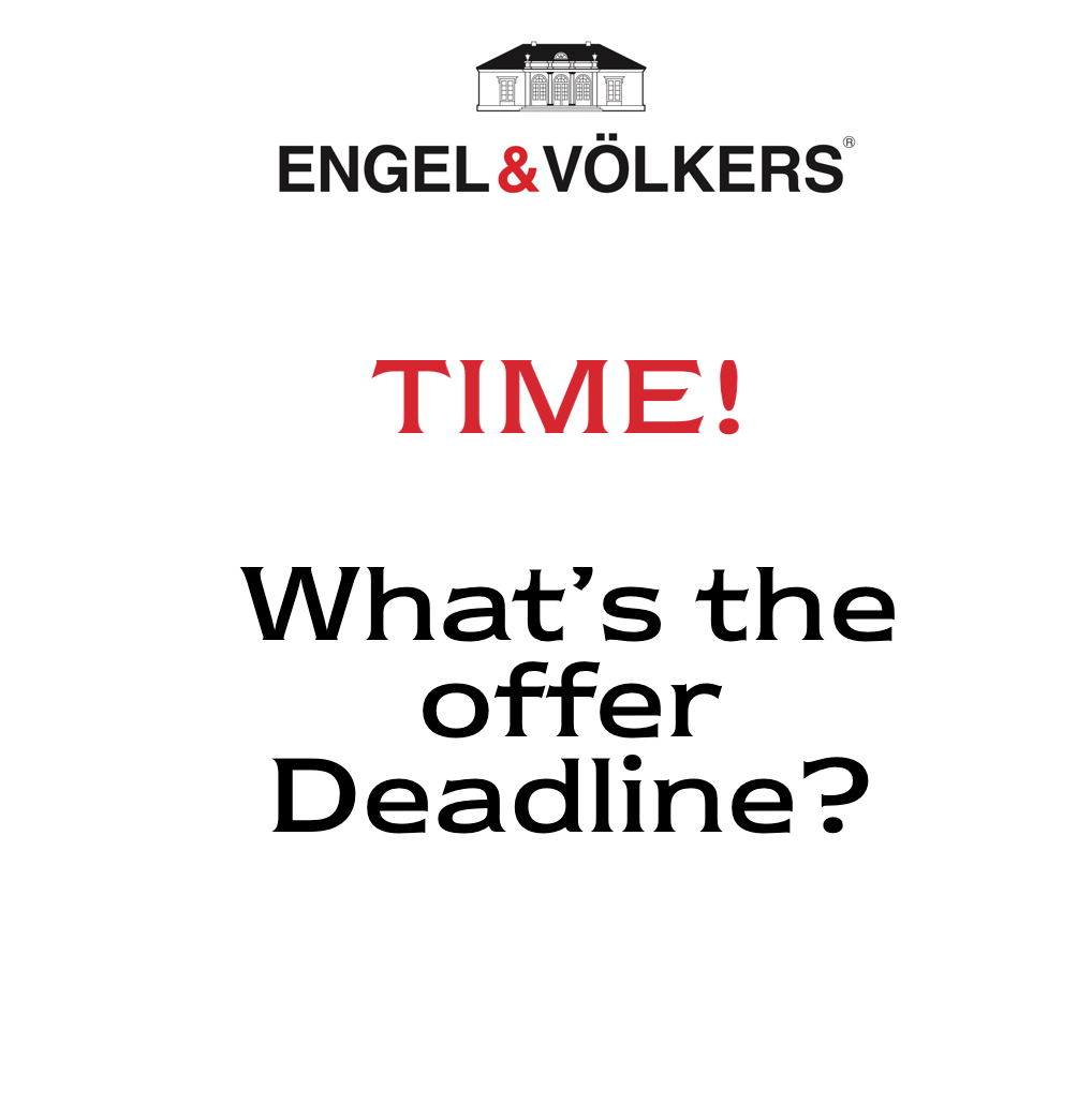 Time and deadline of real estate offer