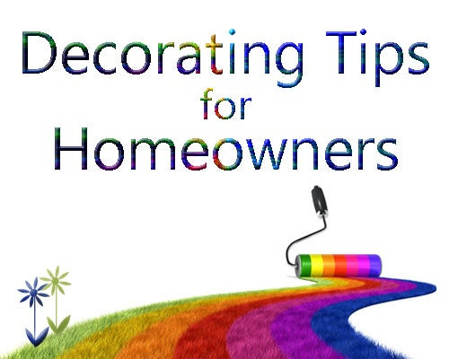 Decorating Homeowner Tips