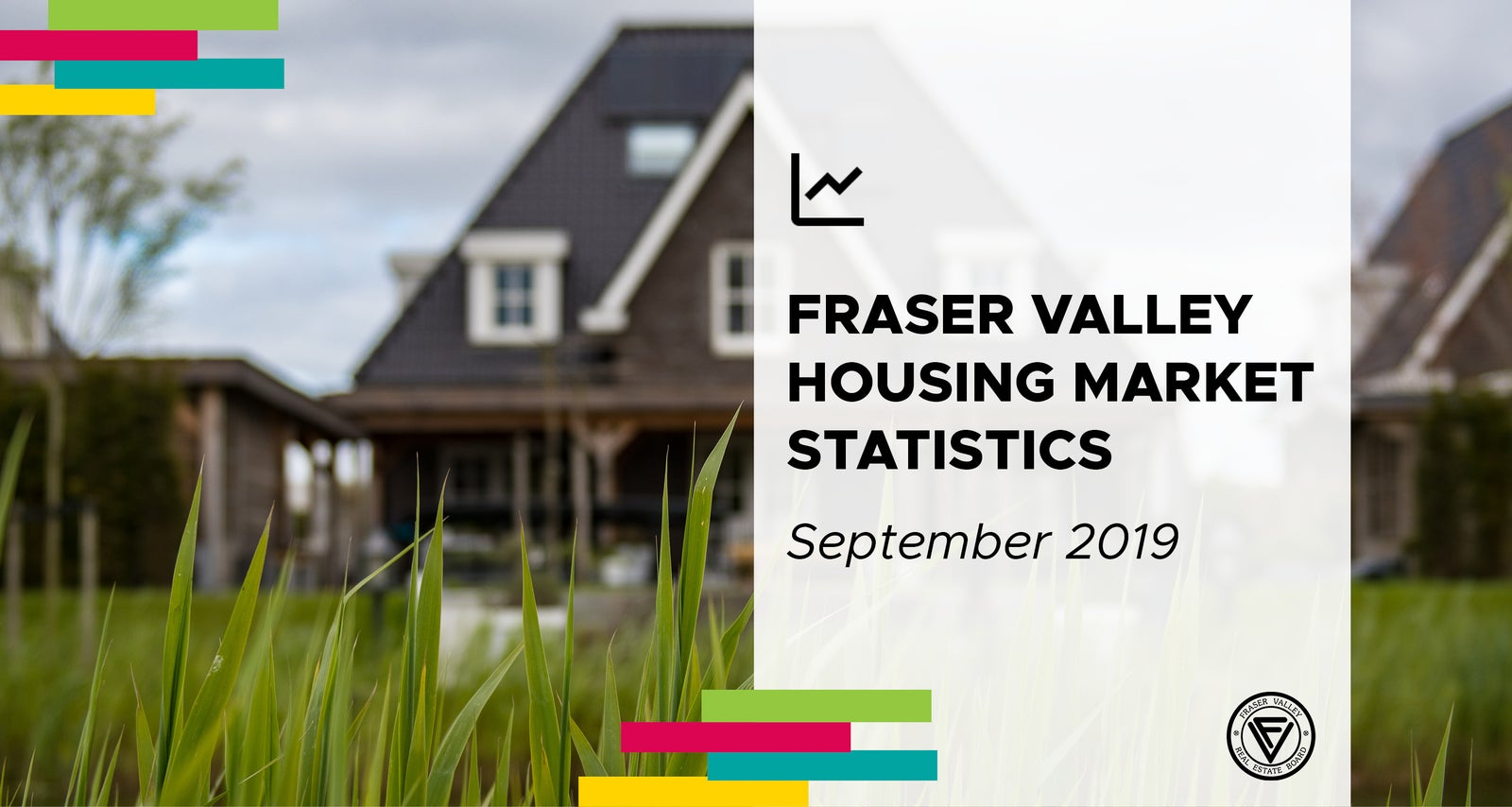 Fraser Valley Housing Market Statistics for September 2019