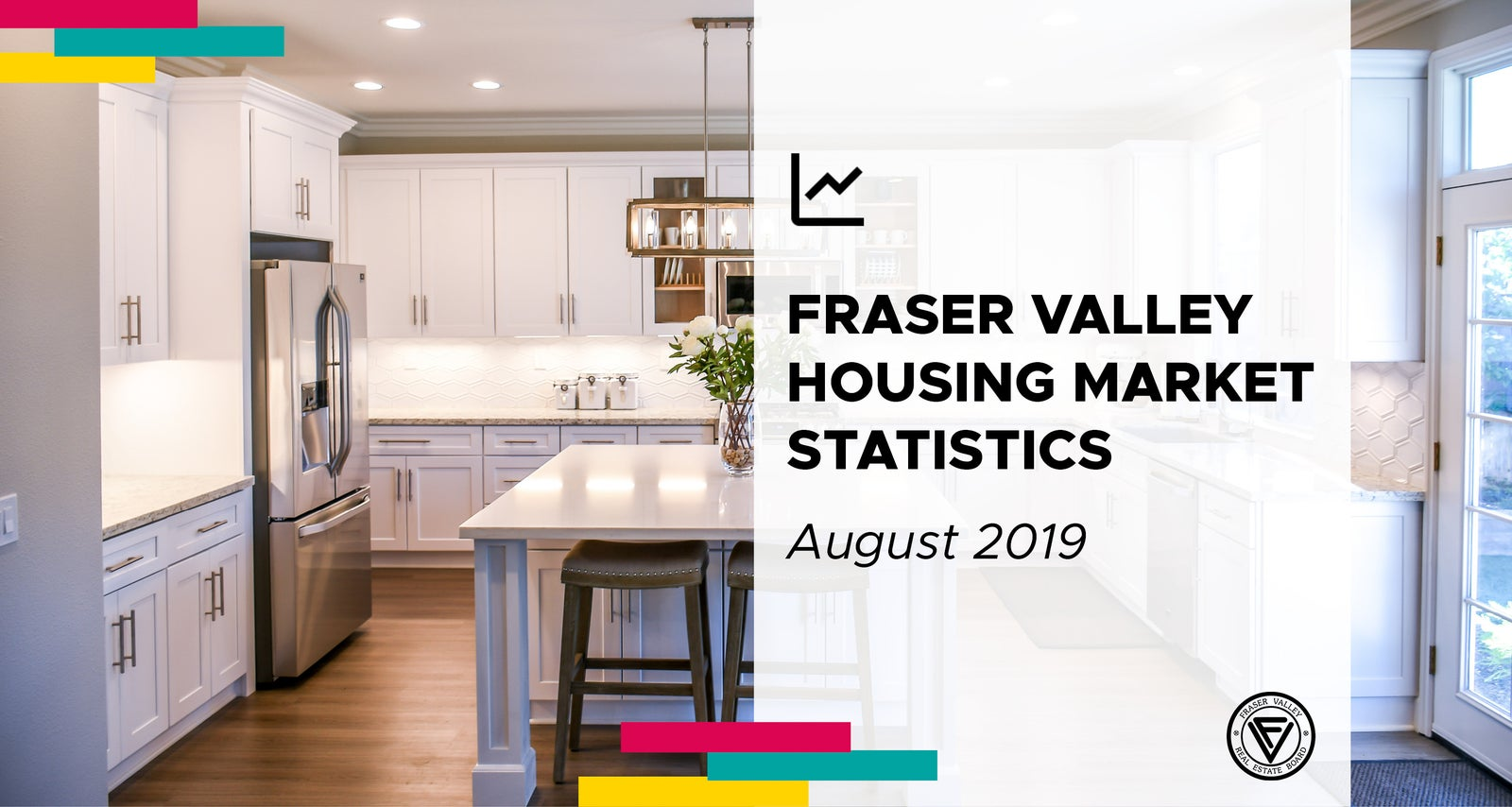 Fraser Valley Real Estate Board - Monthly Stats Report for August 2019