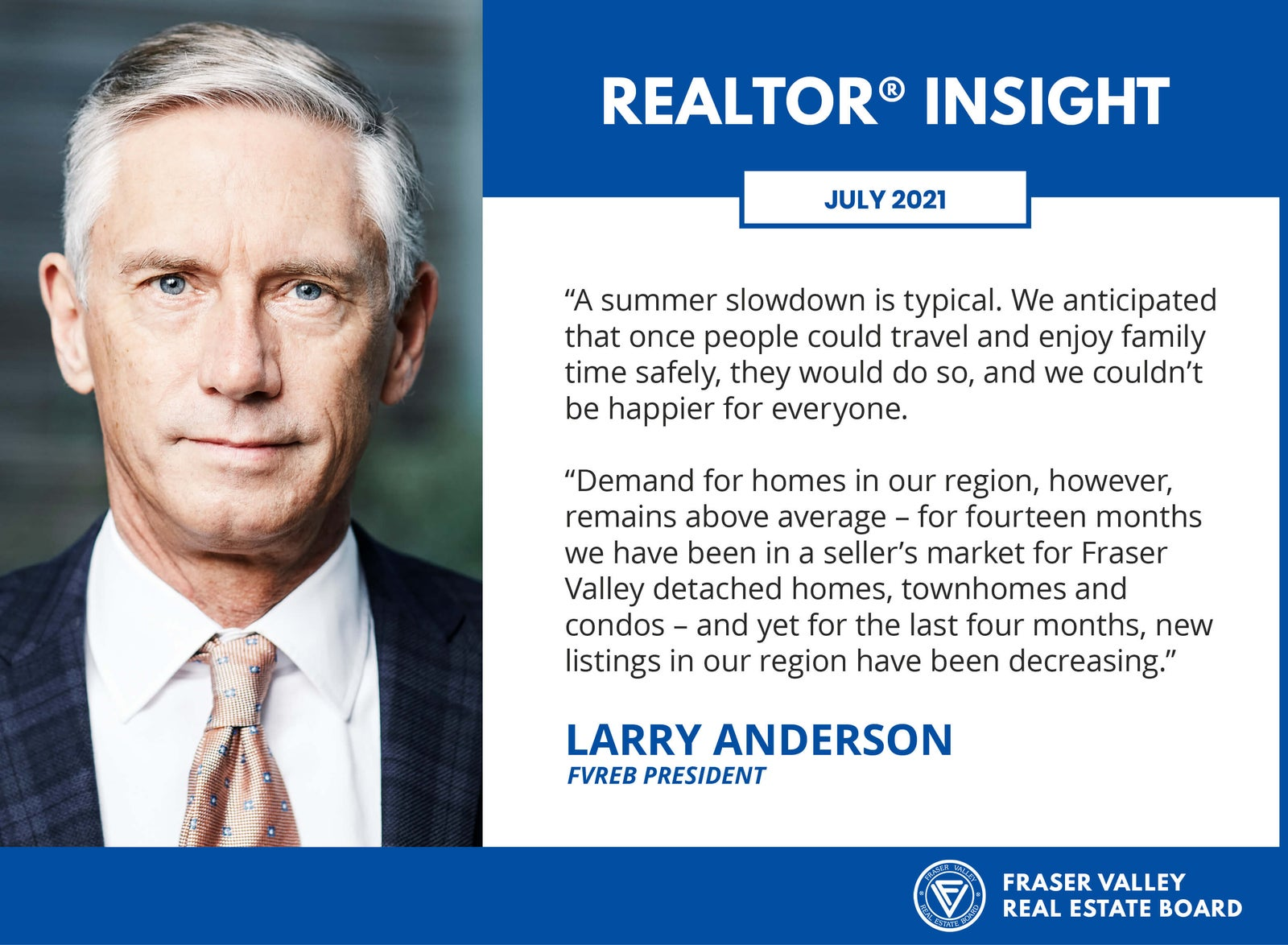 FVREB President - Realtor Insight for July 2021